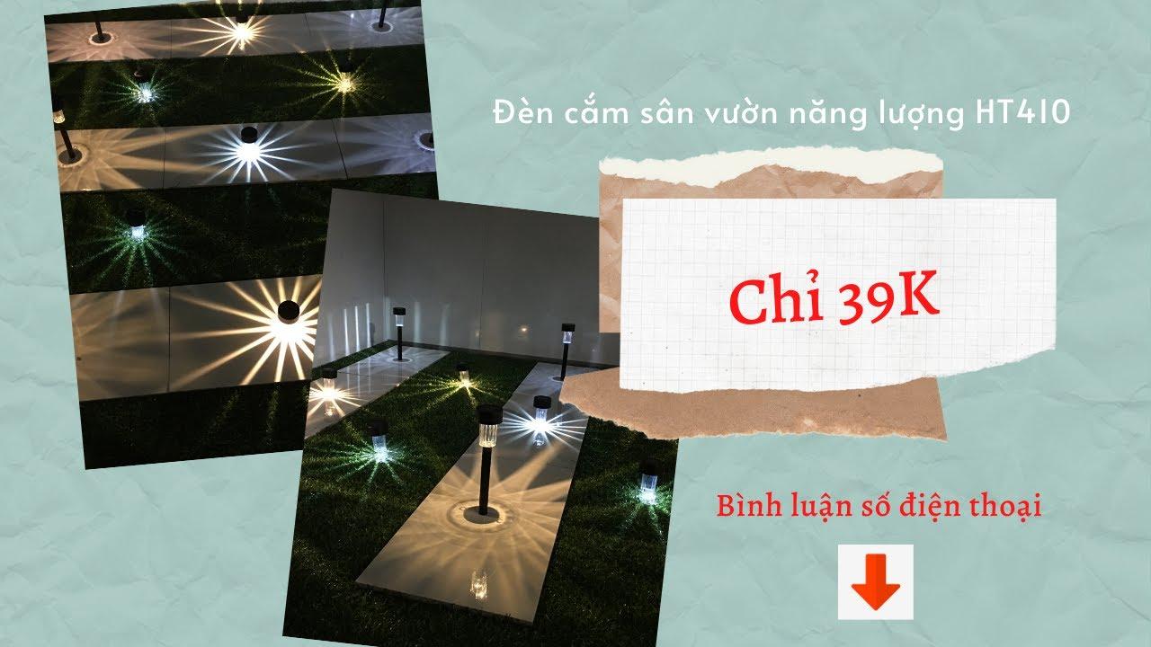 Đèn sân vườn NĂNG LƯỢNG GIÁ RẺ HT410 - chỉ 39K