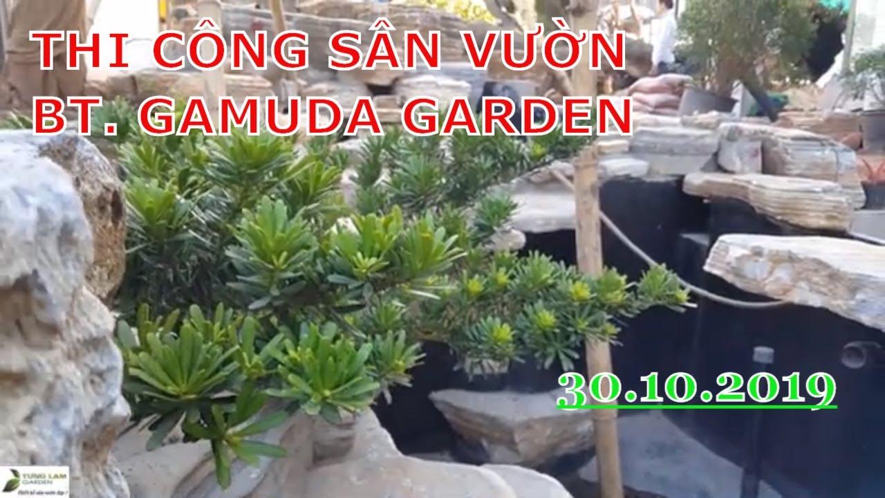 Thi công trồng cây trang trí sân vườn hồ cá Koi biệt thự Gamuda ngày 30.10.2019