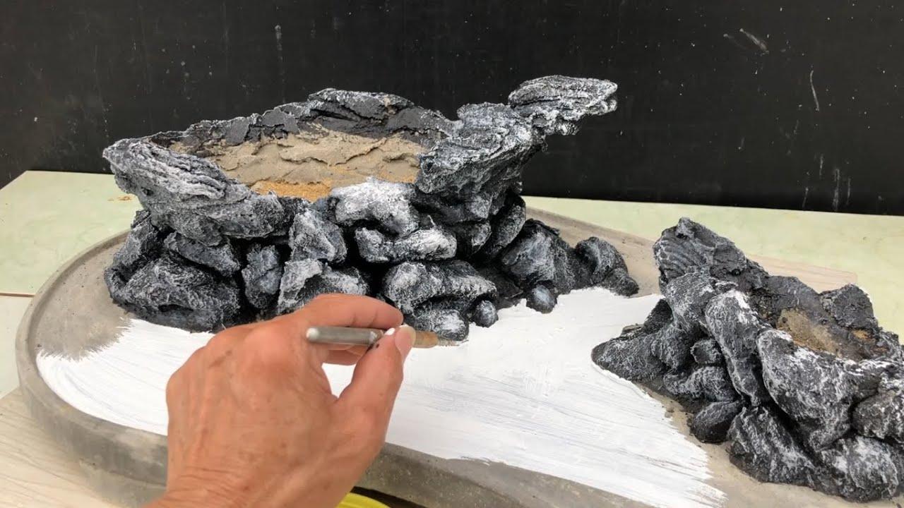 Cách giả núi đá trên chậu cạn- Dùng để trồng cây hoặc làm tiểu cảnh.