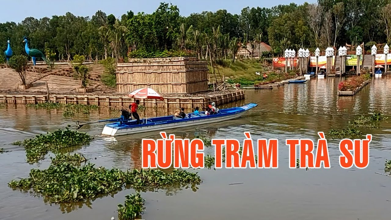 Du lịch Rừng tràm Trà Sư, Lâm Viên Núi Cấm, Hồ Tà Pạ I Tourism Forest, Cam Mountain, Ta Ta Lake.