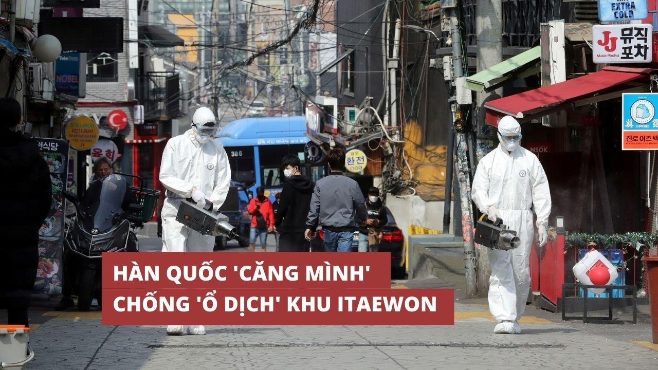 Hàn Quốc ngăn nguy cơ làn sóng Covid-19 thứ hai sau chùm lây nhiễm Itaewon
