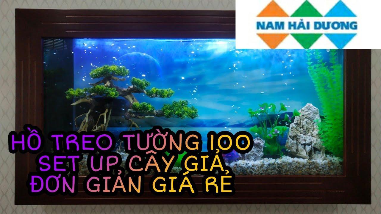 Hồ Treo Tường 100cm trang trí cây giả Q Tân Phú | Hồ Cá Nam Hải Dương