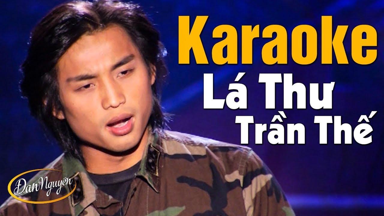 Karaoke Lá Thư Trần Thế - Đan Nguyên   Beat Chuẩn Tone Nam