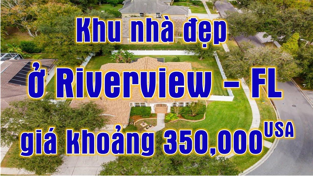 Khu nhà đẹp ở RIVERVIEW giá khoảng 350k USD (Vlog 226 - Nhà cửa & cuộc sống Mỹ)