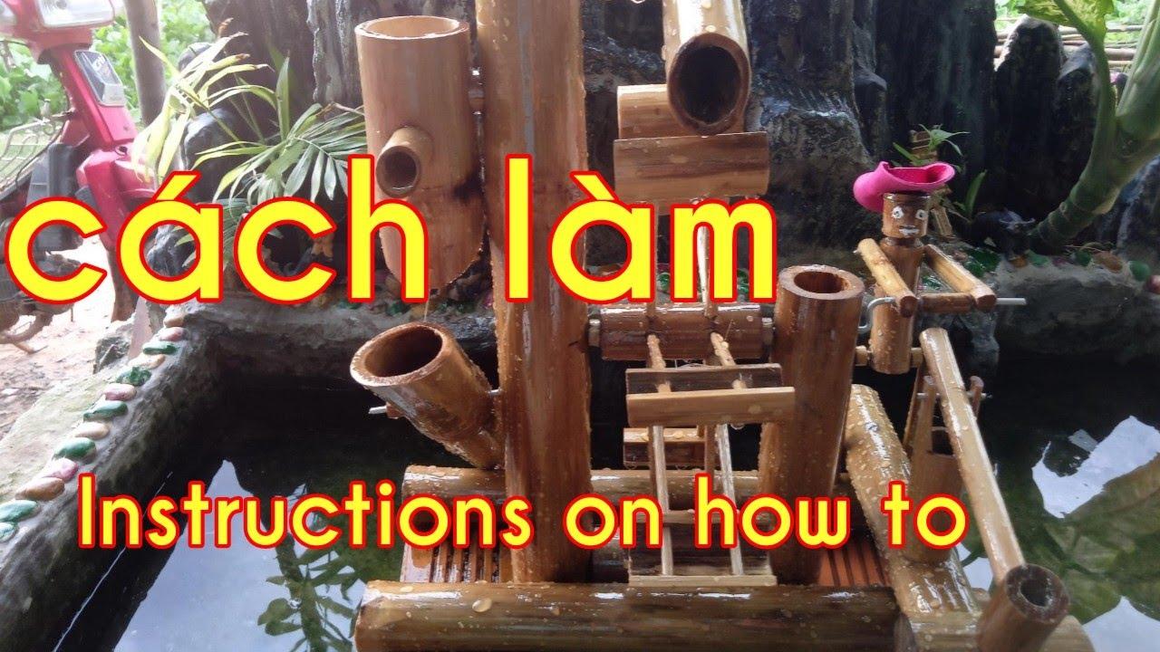 Hướng dẫn chi tiết tiểu cảnh bằng tre rất dễ làmInstructions on how to.tiểu cảnh ống nhựa bamboo