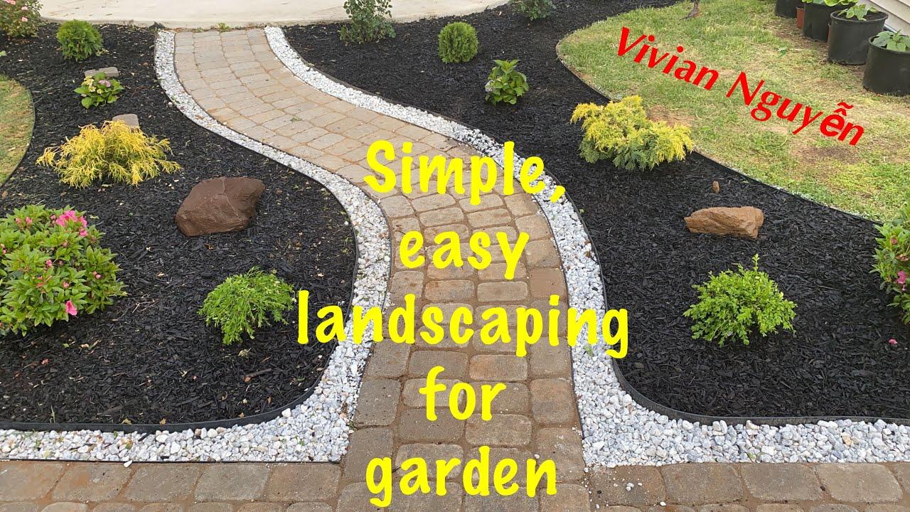 Simple & easy landscaping for garden | Cách trang trí sân vườn đẹp và đơn giản | cuộc sống Mỹ