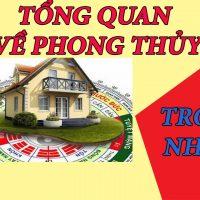 TỔNG QUAN VỀ PHONG THỦY TRONG NHÀ Ở