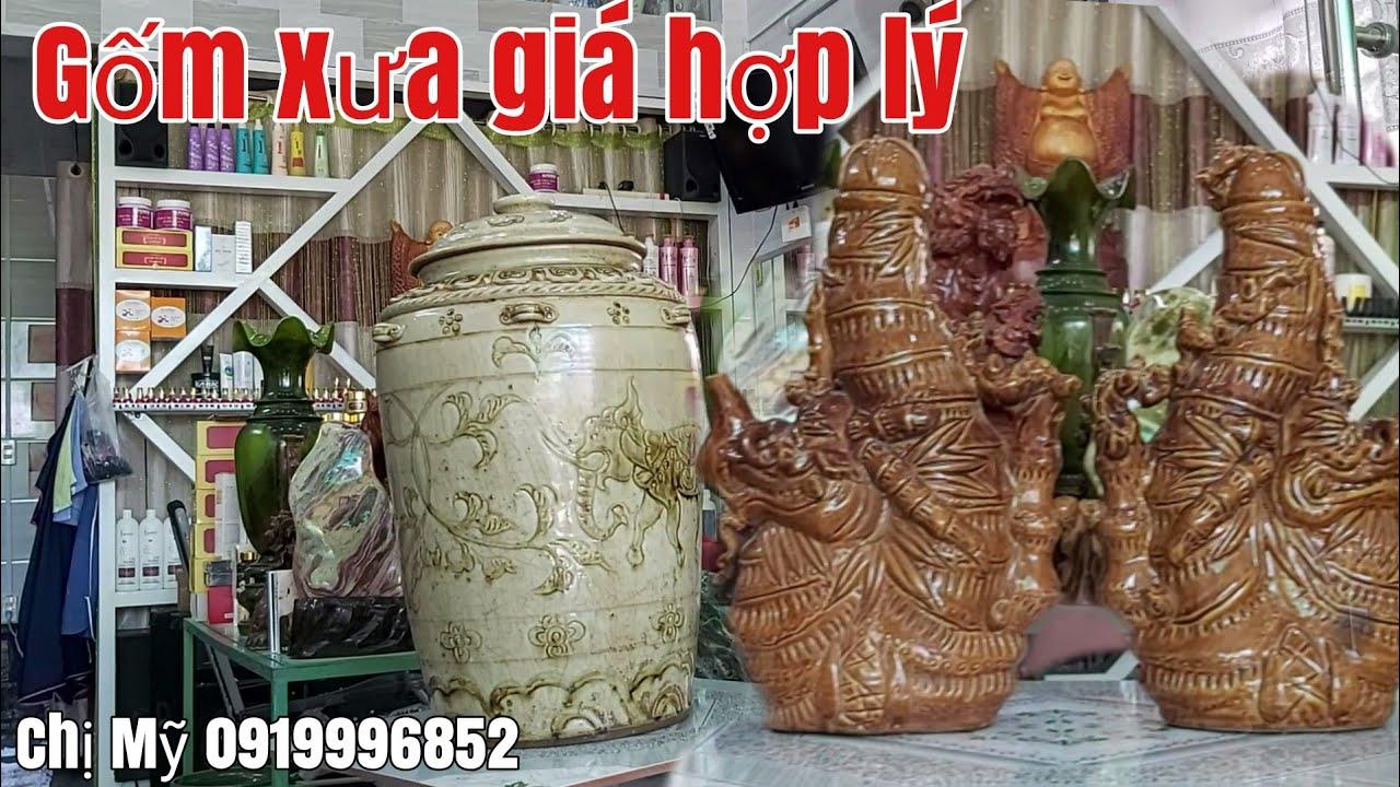 Báo giá đồ gốm xưa hữu nghị gặp A Mỹ 0919996852 Phú Tân AG