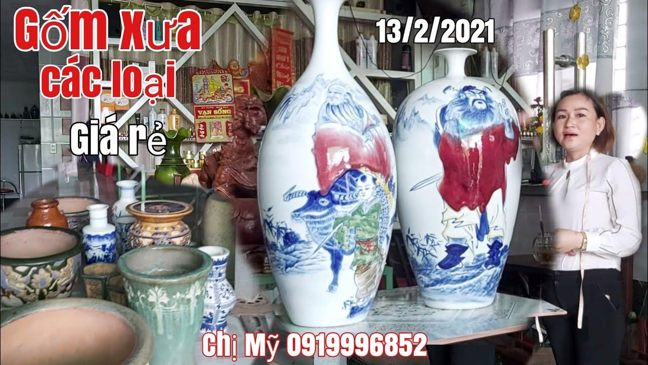 Đồ xưa : Bình gốm,chậu,, các Loại sản phẩm xứ cao cấp giá rẻ gặp Chị Mỹ 0919996852